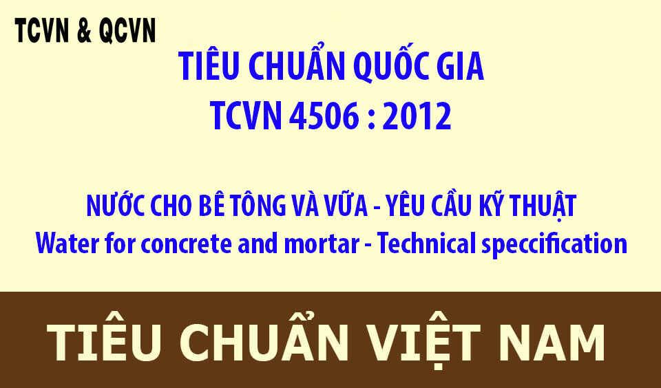TCVN 4506 : 2012  NƯỚC CHO BÊ TÔNG VÀ VỮA - YÊU CẦU KỸ THUẬT