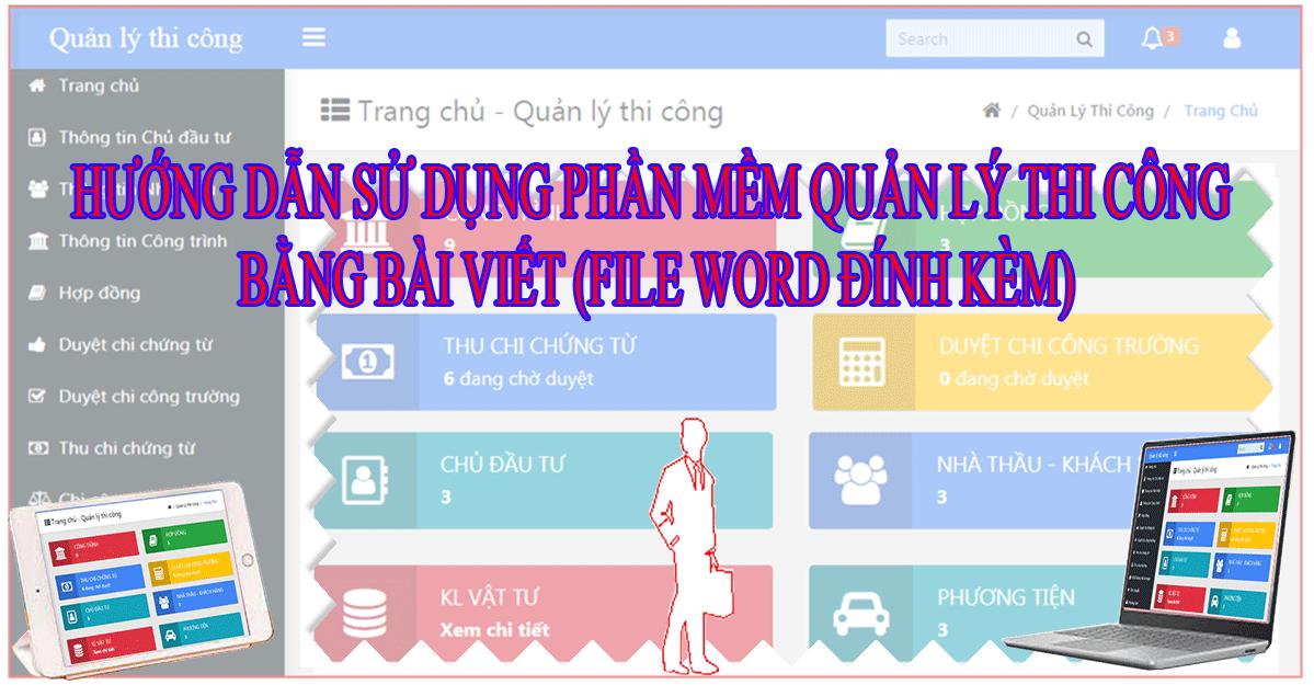 Hướng dẫn sử dụng phần mềm Quản lý thi công theo bài viết (kèm file word tải về)