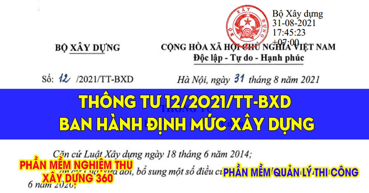 Bộ định mức xây dựng mới nhất theo Thông tư 12/2021/TT-BXD