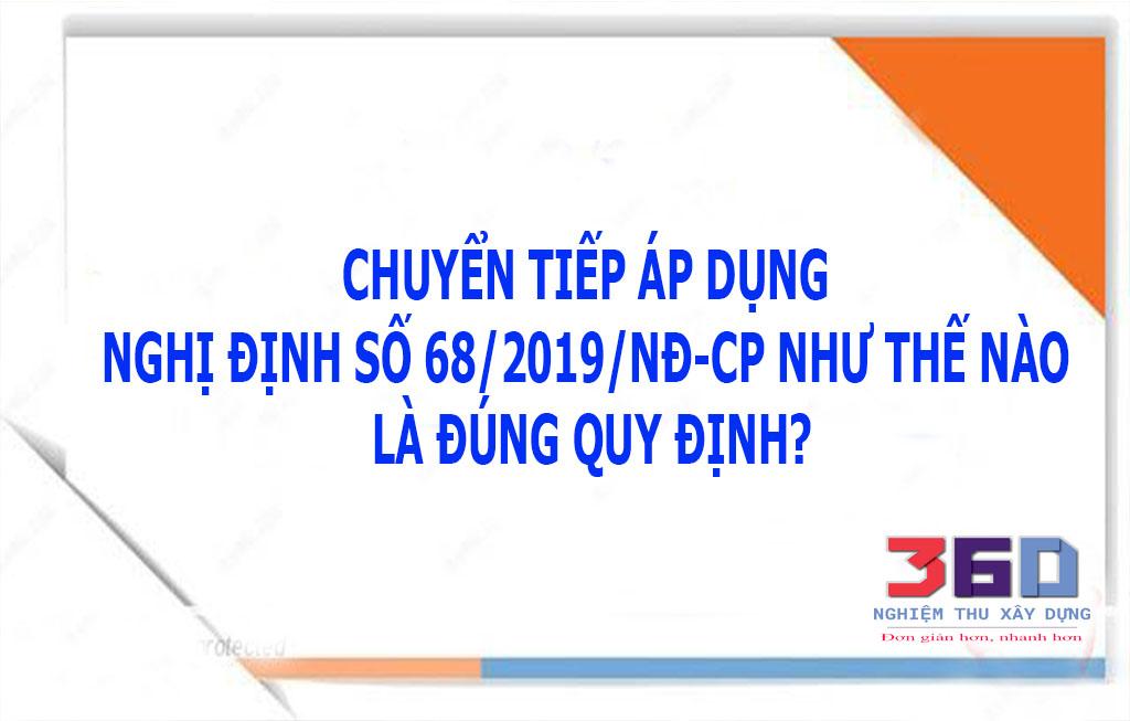 Chuyển tiếp áp dụng Nghị định số 68/2019/NĐ-CP như thế nào?