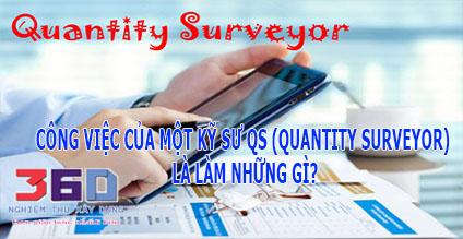 Công việc Kỹ sư QS (Quantity Surveyor) là làm những gì?