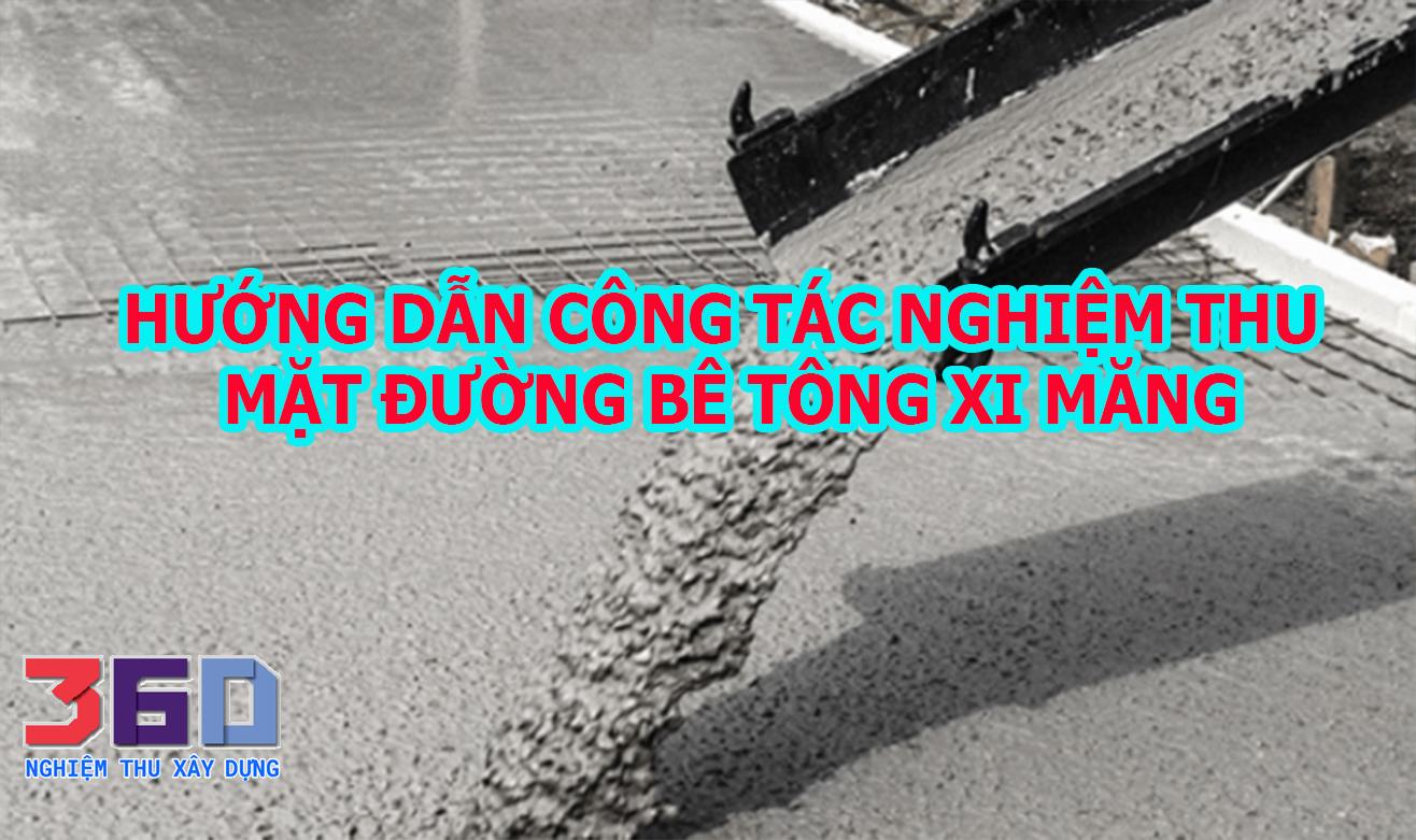 Hướng dẫn công tác nghiệm thu mặt đường bê tông xi măng