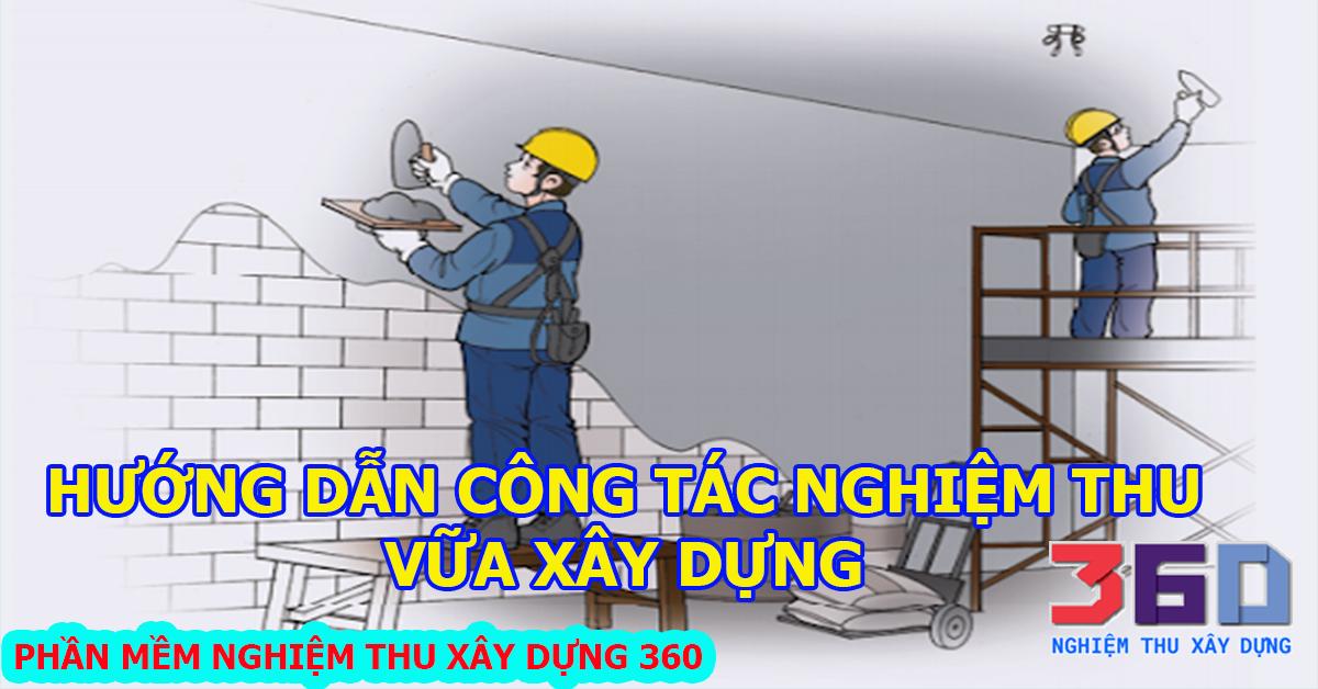 Hướng dẫn công tác nghiệm thu vữa xây dựng