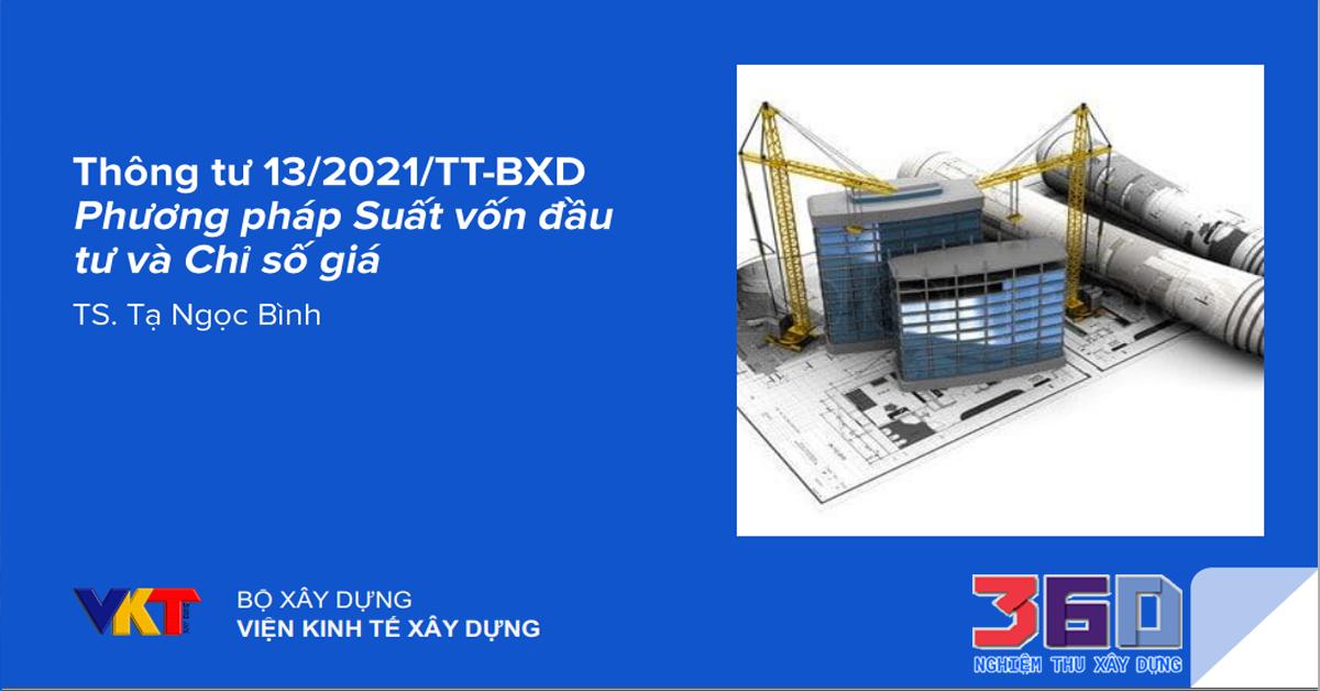 Thông tư 13/2021/TT-BXD Phương pháp Suất vốn đầu tư và Chỉ số giá